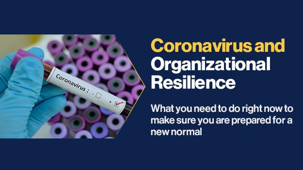Coronavirus And Organizational Resilience What You Need To Do