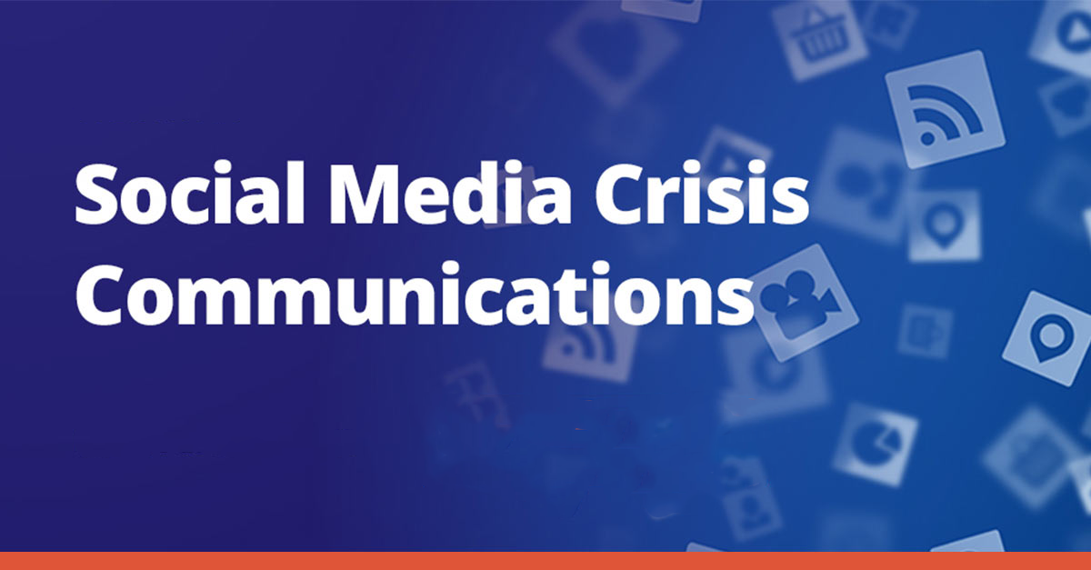 Is Your Organization's Social Media Creating - Or Solving - A Crisis